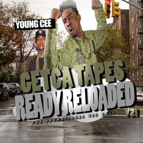 Dj young Cee- Getcha Tapes Ready Reloaded VOL 21 Dj Young Cee front cover