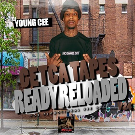 Dj young Cee- Getcha Tapes Ready Reloaded VOL 24 Dj Young Cee front cover