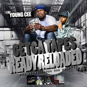 Dj young Cee- Getcha Tapes Ready Reloaded VOL 25 Dj Young Cee front cover
