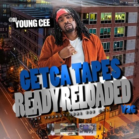 Dj young Cee- Getcha Tapes Ready Reloaded VOL 27 Dj Young Cee front cover