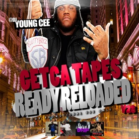 Dj young Cee- Getcha Tapes Ready Reloaded VOL 28 Dj Young Cee front cover