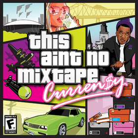This Aint No Mixtape Curren$y front cover