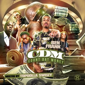 Count Dat Money (Hosted By Topdolla Sweizy) DJ Ben Frank front cover