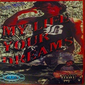 My Life Your Dreams Knappy Ru front cover