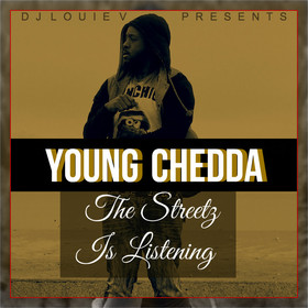 DJ Louie V - The Streetz Is Listening Young Chedda front cover
