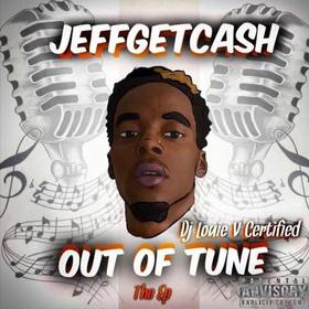 Out Of Tune [EP] Jeff Get Cash front cover