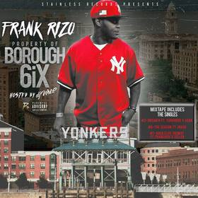 Property Of Borough 6ix Frank Rizo front cover