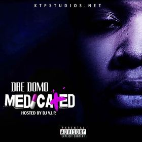 Medicated Dre Domo front cover