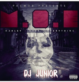 PacMobb presents - Goo Marley - M.O.E(Marley Over Everything) DJ Junior front cover