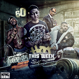 Hot This Week 60 by DJ Dirty Dollarz