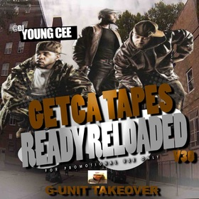 Dj young Cee- Getcha Tapes Ready Reloaded VOL 30 (G-UNIT EDITION) Dj Young Cee front cover