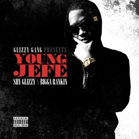 Young Jefe Shy Glizzy front cover