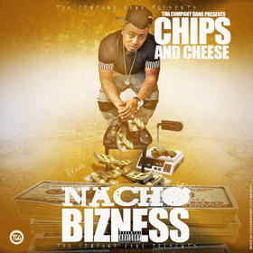 Chips & Cheese Nacho Bizness front cover
