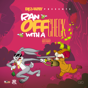 Ran Off With A Check DJ 2Way front cover