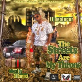 Streets Are My Throne JJ Dealnger front cover