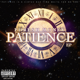 Phresh Money - Patience EP Colossal Music Group front cover