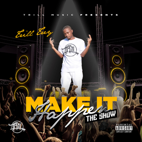 Trill Trey - Make It Happen: The Show Colossal Music Group front cover