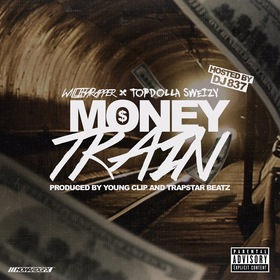 Money Train TopDolla Sweizy front cover