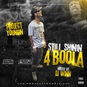 Still Shinin (4 Boola) Project Youngin front cover