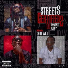 Street Certified Music 2 (Hosted By Chill Will) DJ Dynamite front cover