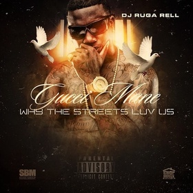 Why The Streets Luv Us DJ Ruga Rell front cover