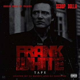 The Frank White Tape Scoop Dolla front cover