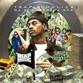 Trap Music: Million Dollar Kidd Edition (Hosted By Jose Guapo) Trap-A-Holics front cover