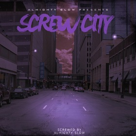 Screw City Almighty Slow front cover