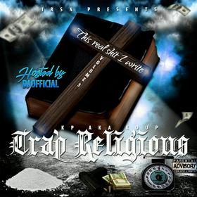 This Real Shit I Write Vol. 3 (Trap Religious) KP front cover