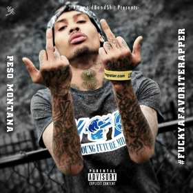 #FuckYoFavoriteRapper Peso Montanaa front cover