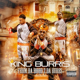 From Da Hood 2 Da Burbs King Burris front cover