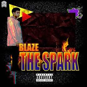 The Spark Blaze (BlazeThemAll) front cover
