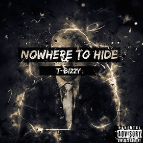 Nowhere to Hide T Bizzy front cover