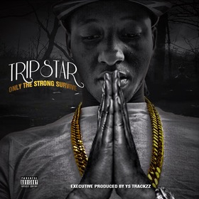 Only The Strong Survive Tripstar front cover