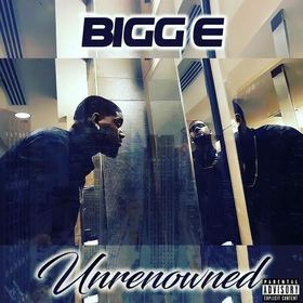 Unrenowned Bigg E front cover