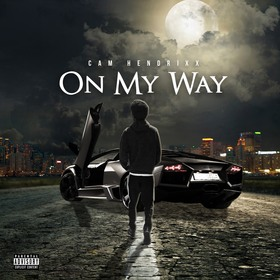 On My Way Cam Hendrixx front cover