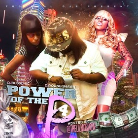 Power Of Da P 4 (Hosted By Lil Mo) DJ Boss Chic front cover