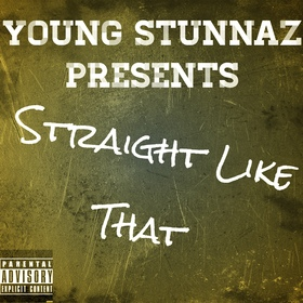 Straight Like That Young Stunnaz front cover