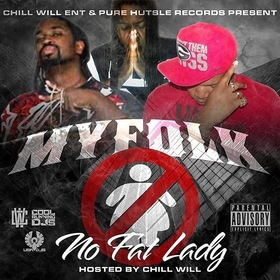 CHILL WILL ENT x HUSTLE RECORDS PRESENTS MY FOLK NO FAT LADY CHILL iGRIND WILL front cover