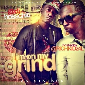I'm On My Grind (Hosted By Rich Kidz) DJ Boss Chic front cover