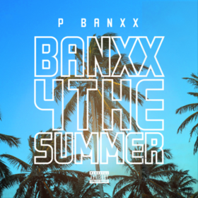 Banxx4TheSummer P Banxx front cover