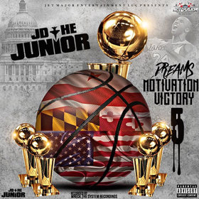 DMV5: Dreams, Motivation, Victory 5 (The Final Chapter) JD The Junior front cover