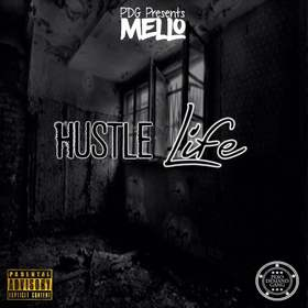 Hustle Life PDG Mello front cover