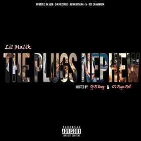 The Plug's Nephew Lil Malik front cover