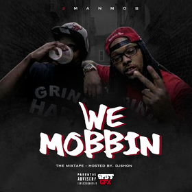 We Mobbin 2 Man Mob front cover
