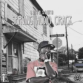 Lotto South - Serving Audio Crack DJ Shooter front cover