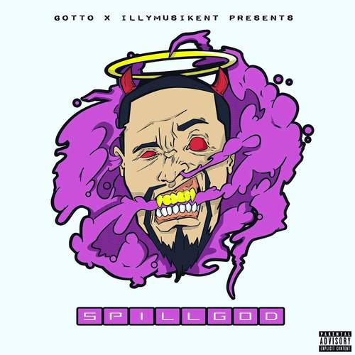 New  Gotto SpillGod Mixtape SpillGod Download + Stream