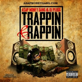 Trappin' & Rappin' DJ ASAP front cover
