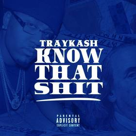 Know That Shit Tray Kash front cover