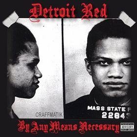 "Craffmatik x ""Detroit Red: By Any Means Necessary"" Tay Keith front cover"